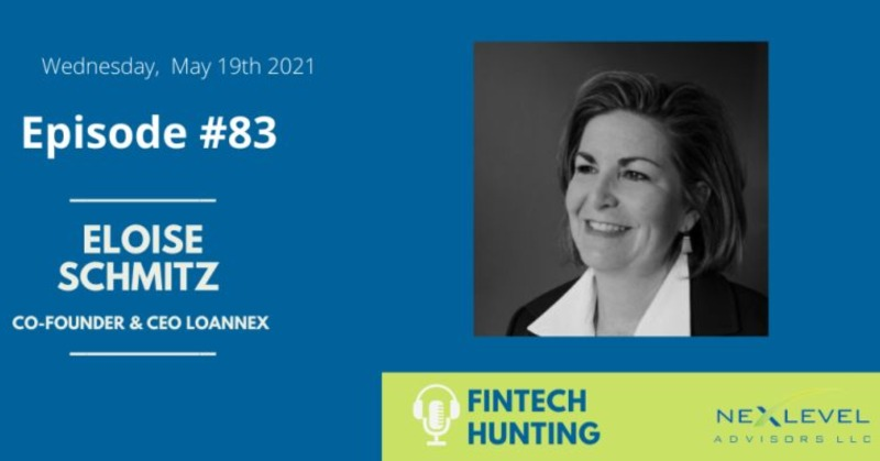 Eloise Schmitz - Co-founder and CEO of LoanNEX Fintech Hunting Graphic